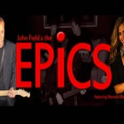 JOHN FIELD & THE EPICS