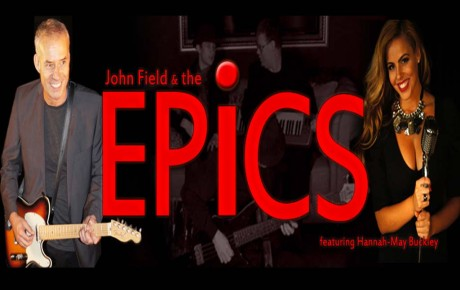 JOHN FIELD & THE EPICS